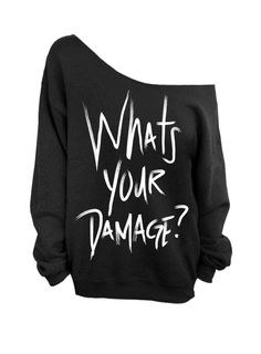 """What's Your Damage?"" Black Slouchy Sweatshirt by DentzDesign on Etsy"