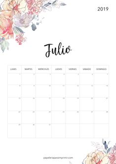 Calendario para imprimir 2019 - Julio #calendario #imprimir #julio #july #gratis #freebie #printable #papeleria #stationary #flores #bonito #cute #nice