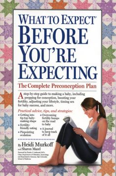 What to Expect Before You're Expecting  ($8.85) http://www.amazon.com/exec/obidos/ASIN/B003L78286/hpb2-20/ASIN/B003L78286 A lot of good information, in an easy to follow format. - I learn new things each time I read it and It makes me very excited to get ready to have a baby and to know what to expect. - I think it was an attempt to make the book more entertaining but it dilutes the real facts and make it a bit annoying to read.