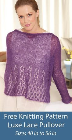 Free Sweater Knitting Pattern Luxe Lace Pullover Wide boat neck sweater with lace at the bottom that makes it great for layering for both occasion and casual outfits. Sizes Finished Bust 40 (44, 48, 52, 56) in. 101.5 (112, 122, 132, 142) cm. Fingering weight yarn. Designed by Lion Brand