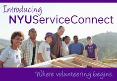 NYU Service Connect! One of the best and easiest ways to get involved at NYU