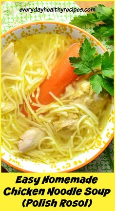 Simple Homemade Chicken Noodle Rosol Soup This Easy Homemade Chicken Noodle Soup (Polish Rosol) is a traditional Polish recipe, nourishing and healthy, the perfect comfort food to enjoy on a cold day. Polish Chicken Soup Recipe, Polish Soup, Chicken Soup Recipes, Polish Noodles Recipe, Chicken Soups, Lipton Chicken Noodle Soup, Vegetable Soup With Chicken, Ukrainian Recipes, Croatian Recipes