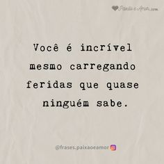 Inspirational Phrases, Motivational Phrases, Keep Calm Funny, Book Quotes, Life Quotes, Portuguese Quotes, Positive Self Affirmations, Love Phrases, Special Quotes