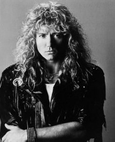 David Coverdale. Whitesnake and their dirty songs always put me in the mood