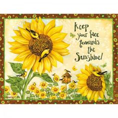 """Keep your face towards the SunShine""  ☀ Sunflowers Note Cards , 1005270 