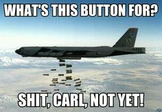 Please post all Carl related memes in the comments - Daily LOL Pics Funny Army Memes, Army Humor, Really Funny Memes, Stupid Funny Memes, Haha Funny, Hilarious, Marine Humor, Marine Quotes, Pilot Humor