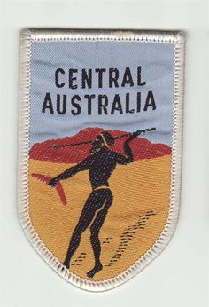 Cloth Patch - Badge - Central Australia With Aborigine NT Australia. A iconic patch for a nubmer of reasons... Cloth Patch - Badge - Central Australia with Aborigine NT Australia. An iconic patch for a number of reasons... the first time it listed it didn't get a bid at $3.50 but sold for $12.50 on re-listing it!