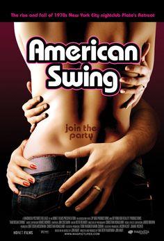 American Swing (2008) directed by Matthew Kaufman