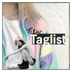"""#809 new taglist"" by pxsitively-katy ❤ liked on Polyvore featuring art and pxsitivetags"