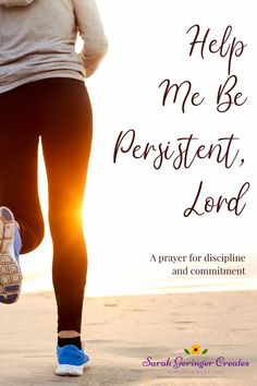 Help Me Be Persistent, Lord is a prayer for self-discipline and commitment. I hope this prayer-poem inspires you today. I Trust You Quotes, Trust Yourself Quotes, Walk By Faith, Faith In God, Prayer Poems, Christian Faith, Christian Living, Lord Help Me, Strong Faith