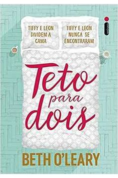 Teto Para Dois by Beth O'Leary - Books Search Engine