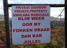 You have been warned. ''[A Daft Scots Lass]: Only in Africa''' African Jokes, Happy Little Trees, Fun Signs, Out Of Africa, New South, Beaches In The World, Most Beautiful Beaches, My Land, Cool Words