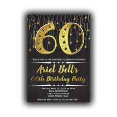Items similar to Gold Happy Birthday Invitations Chalkboard black Cards 5 x 7 inch Milestone birthday Eat drink be sixty Cheers to 60 on Etsy Happy 30th Birthday, 6th Birthday Parties, Birthday Celebration, Diy Banner, Year Quotes, Black Card, Milestone Birthdays, Chalkboard, Invitations