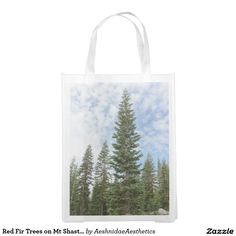 Red Fir Trees on Mt Shasta Reusable Bag Grocery Bag Fir Tree, Reusable Bags, Trees, Tree Structure, Plant