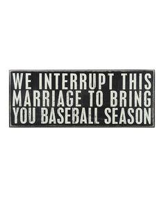 'Baseball Season' Box Sign