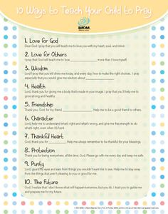 Helping your child develop a daily prayer life is one of the greatest gifts a mom can give. Try using iMOM's 10 Ways to Teach Your Child to Pray printable.