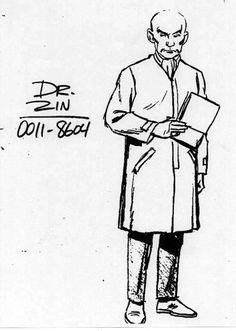 Dr. Zin ... soooo evil ...