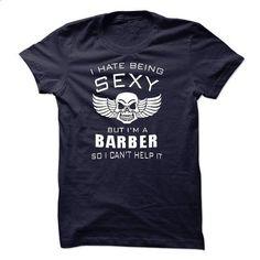 im sexy BARBER - #victoria secret hoodie #sweater coat. CHECK PRICE => https://www.sunfrog.com/LifeStyle/im-sexy-BARBER.html?68278