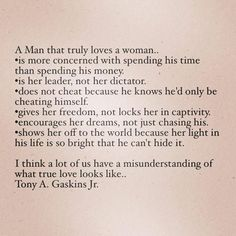 A+man+that+truly+loves+a+woman+can't+and+won't+hide+it..