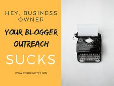 To: Business Owner, Subject: Your Blogger Outreach Sucks Content Marketing, Online Marketing, Freelance Online, Best Seo Tools, Business Look, Entrepreneurship, Blogging, How To Apply, Good Things