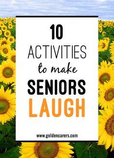 10 Activities to Make Seniors Laugh