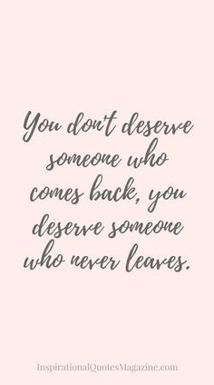 "but why do you think you ""deserve"" anything? YOU can only control you're own thoughts and actions. Be the best YOU so they don't WANT to leave. Motivational Quotes For Depression, Inspirational Quotes About Strength, Quotes About Love And Relationships, Relationship Quotes, Positive Quotes About Love, Inspiring Quotes About Love, Affirmations, Cheating Quotes, Quotes About Cheaters"