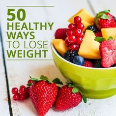 Here are 50 healthy ways to lose weight all separated into nifty, easy to remember categories.  #weightloss #healthyrecipes