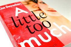 Rezension | Lisa Desrochers | A little too much