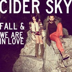 cider sky. randomly found them on youtube. they are so great though look them up! <3