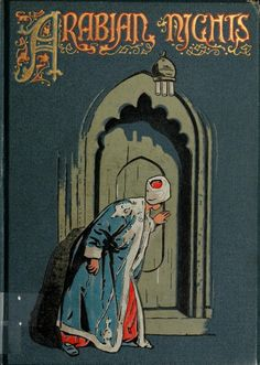 The Arabian Nights, edited with an introduction by W.H.D.Rouse. Illustrated by Walter Paget