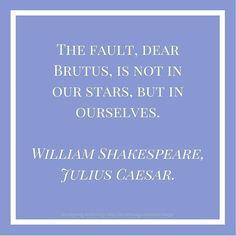 Cassius to Brutus in Shakespeare's Julius Caesar #quotes #shakespeare #juliuscaesar #stars #cassius #brutus