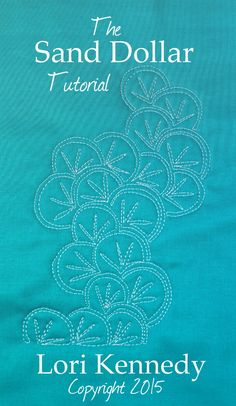 The Sand Dollar, Free Motion Quilting