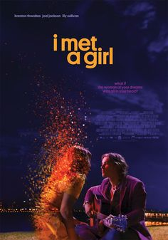 I Met a Girl (2020) An aspiring musician embarks on an epic, cross-country journey to find the woman of his dreams - who may be all in his head.