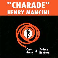 Charada (1963) - Henry Mancini & Johnny Mercer