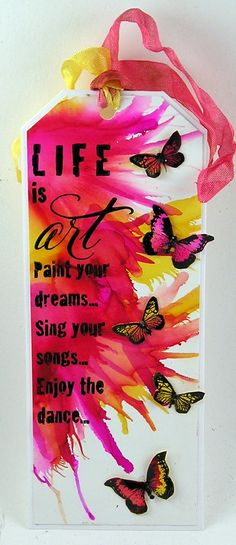 Life is art tag from Suzanne's Stamping Spot