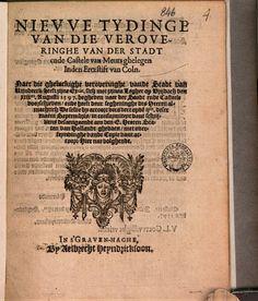 Nievve tydinge van die veroveringhe van der stadt ende castele van Meurs ... - Google Books