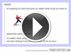 Spiderman dances to anything on imgfave