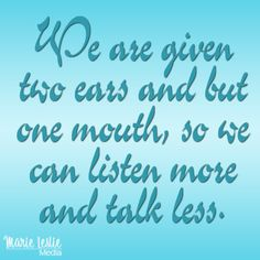 Six Ways to Be a Better Listener.