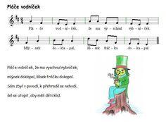 Pláče vodníček Music Do, Music Notes, Kindergarten, Songs, School, Sheet Music, Carnavals, Kindergartens, Song Books