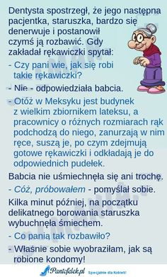 Świetny dowcip; Dentysta i starsza pacjentka! MEGA :D Man Humor, Science And Nature, Best Memes, Haha, Nostalgia, Jokes, Messages, Funny, Humor