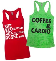 Burnout Tanks and Racerback Jersey Material Fitness Tank Tops by Elevator Apparel #coffee #cardio #believe #gym