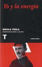 """Dous textos de Nikola Tesla inéditos en español: A súa autobiografía """"Mis inventos"""" (1919) e un longo artigo sobre a enerxía, o futuro e a civilización, """"El problema de aumentar la energía humana"""" (1900). Inclúe as ilustracións e gráficos orixinais dos dous artigos. Nikola Tesla pasou á historia como o inventor da corrente alterna, o perdedor da """"guerra das correntes"""" contra Edison, o paradigma do xenio incomprendido ao que a historia fai xustiza séculos despois."""
