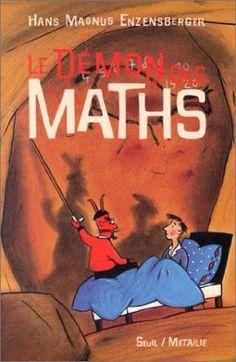 Amazon.fr - Le démon des maths - Hans Magnus Enzensberger, Rotraut Susanne Berner, Jean-Louis Schlegel - Livres