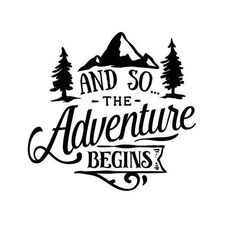 And so the Adventure Begins - Adventure Decal - Camping Decal - Hiking Decal - Nature Decal - Explor Cricut Craft Room, Cricut Vinyl, Circuit Crafts, Peace Quotes, And So The Adventure Begins, Silhouette Cameo Projects, Vinyl Projects, Pyrography, Cricut Design