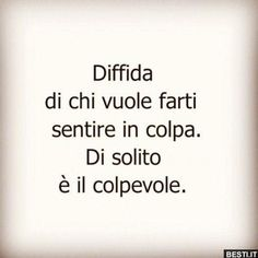 The Words, Cool Words, Italian Quotes, The Ugly Truth, Sentences, Favorite Quotes, Me Quotes, Wisdom, Positivity
