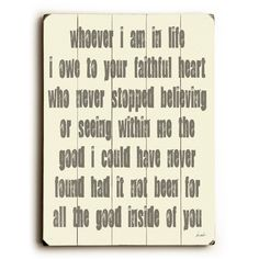 Whoever I Am by Artist Lisa Weedn Wood Sign