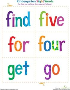 Worksheets: Kindergarten Sight Words: Find to Go...LOVE THESE!! I use them on my word wall and in centers :)