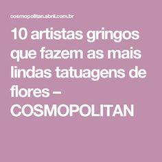 10 artistas gringos que fazem as mais lindas tatuagens de flores – COSMOPOLITAN