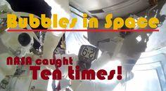 Bubbles in Space Ten times! - Flat Earth