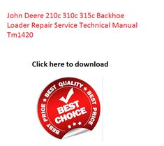 John deere 300d 310d 315d backhoe loader technical manual tm 1496 click on the above picture and download john deere 210c 310c 315c backhoe loader repair service fandeluxe Image collections